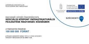 TOP-4.2.1-15-NG1-2016-00010 - Szociális központ infrastrukturális fejlesztése Magyargéc községben